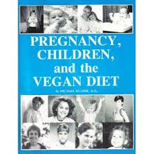 Pregnancy, Children, and the Vegan Diet