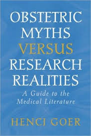Obstetrics Myths Versus Research Realities