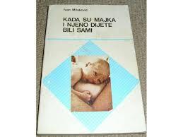 Kada su majka i njeno dijete bili sami