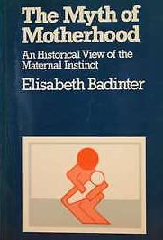 The Myth of Motherhood